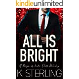 All Is Bright: A Boys of Lake Cliff Holiday