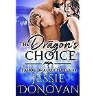 The Dragon's Choice (Tahoe Dragon Mates Book 1)