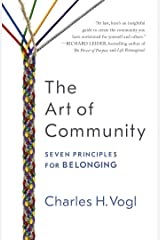The Art of Community: Seven Principles for Belonging (English Edition) Kindle版