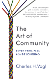 The Art of Community: Seven Principles for Belonging (Englis…