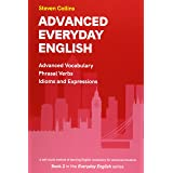 Advanced Everyday English: Book 2 in the Everyday English Advanced Vocabulary series