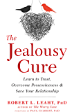The Jealousy Cure: Learn to Trust, Overcome Possessiveness, and Save Your Relationship (English Edition)