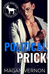 Political Prick: A Hero Club Novel Kindle Edition