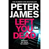 Left You Dead: Roy Grace 17