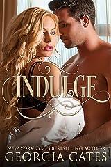 Indulge: A Secret Baby Standalone Romance