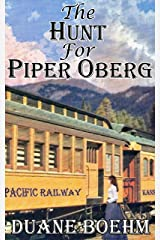 The Hunt For Piper Oberg Kindle Edition