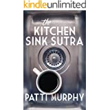 The Kitchen Sink Sutra (The Stafford Falls Series Book 1)