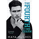 The Fourth Time Charm: A Friends to Lovers Romance (Fulton U)