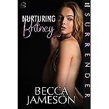 Nurturing Britney (Surrender Book 7)