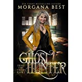 Ghost Hunter: A Paranormal Women's Fiction Cozy Mystery (The Middle-aged Ghost Whisperer Book 2)