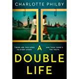 A Double Life: 'Gripping' - Erin Kelly