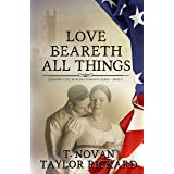 Love Beareth All Things (Redmond Civil War Era Romance Series Book 5)