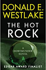 The Hot Rock: A Dortmunder Novel (Book One) (The Dortmunder Novels 1) Kindle Edition