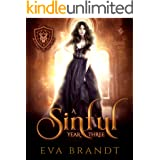 A Sinful Year Three: A Reverse Harem Paranormal Bully Romance (The Academy of The Devil Book 3)