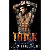 THICK (Biker MC Romance Book 6)