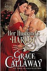 Her Husband's Harlot (Mayhem in Mayfair Book 1) Kindle Edition
