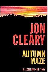 Autumn Maze (A Scobie Malone Story) Kindle Edition