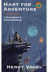 Hart for Adventure: A Sword & Planet Scout Adventure (Scout series Book 6) Kindle Edition