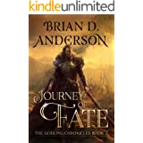 The Godling Chronicles : Journey Of Fate (Book Seven)