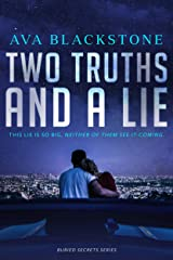 Two Truths and a Lie: A Buried Secrets Novel Kindle Edition