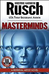 Masterminds: A Retrieval Artist Novel: Book Eight of the Anniversary Day Saga (Retrieval Artist Series 15) Kindle Edition