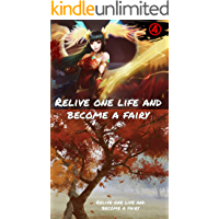 Relive one life and become a fairy Volume 4 (English Edition…