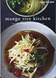 mango Tree Kitchen(マンゴツリーキッチン)――イサーン地方の伝統料理と人気メニュー 32のレシピ