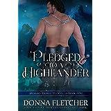 Pledged To A Highlander (Highland Promise Trilogy Book 1)