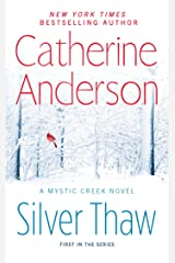 Silver Thaw (A Mystic Creek Novel Book 1) Kindle Edition