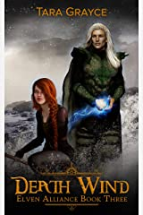 Death Wind (Elven Alliance Book 3) Kindle Edition