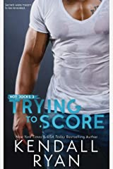 Trying to Score (Hot Jocks Book 3) Kindle Edition
