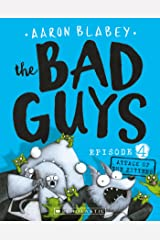 Bad Guys Episode 4: Attack of the Zittens Kindle Edition