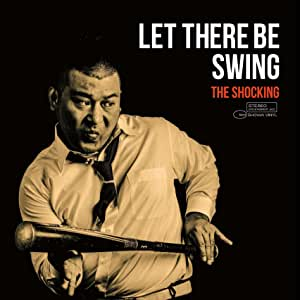 Let There Be Swing
