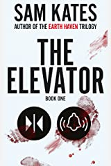 The Elevator: Book One Kindle Edition
