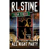 All-Night Party (Fear Street Book 43)