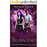 Transcend (Selfish Myths Book 4)