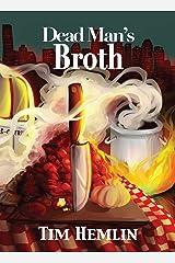 Dead Man's Broth (The Neil Marshall Mysteries Book 5) Kindle Edition
