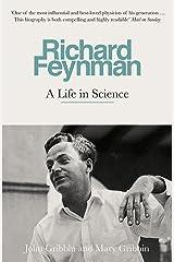 Richard Feynman: A Life in Science Kindle Edition
