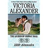 THE LEGEND OF NIMWAY HALL: 1888 - ALEXANDRA