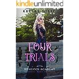 Four Trials: Hemlock Academy Book 4