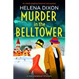 Murder in the Belltower: An utterly gripping historical cozy mystery (A Miss Underhay Mystery Book 5)