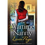 The Wartime Nanny: A totally unputdownable World War 2 historical novel