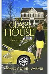 The Glass House: A PIP Inc. Mystery Kindle Edition