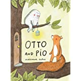 Otto and Pio (Read Aloud Book for Children about Friendship