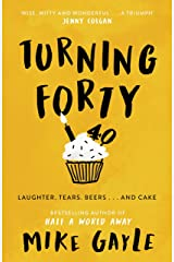 Turning Forty Kindle Edition