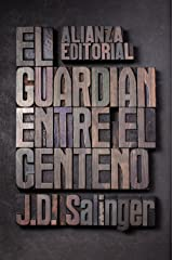 El guardian entre el centeno / The Catcher in the Rye (Spanish Edition) Paperback