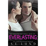 Everlasting (The Unrestrained Series Book 6)