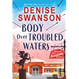 Body Over Troubled Waters: A Cozy Mystery: 4