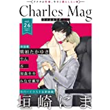 Charles Mag vol.26 -えろ- Charles Mag -えろ- (シャルルコミックス)