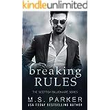 Breaking Rules (The Scottish Billionaires Book 2)